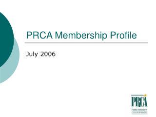 PRCA Membership Profile