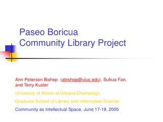 Paseo Boricua  Community Library Project