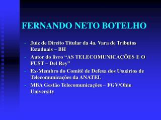 FERNANDO NETO BOTELHO