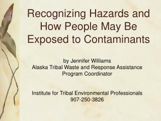 Recognizing Hazards and How People May Be Exposed to Contaminants