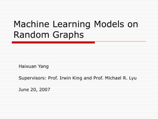 Machine Learning Models on Random Graphs