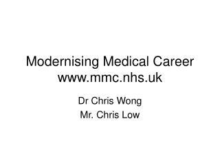 Modernising Medical Career mmc.nhs.uk