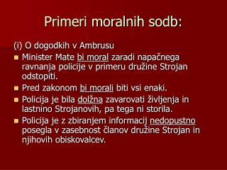 Primeri moralnih sodb: