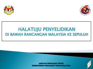 JABATAN PENGAJIAN TINGGI KEMENTERIAN PENGAJIAN TINGGI MALAYSIA