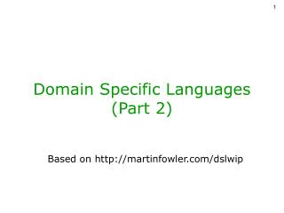 Domain Specific Languages (Part 2)