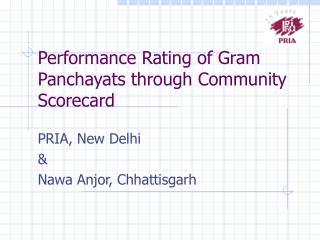 Performance Rating of Gram Panchayats through Community Scorecard