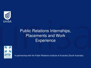Public Relations Internships, Placements and Work Experience