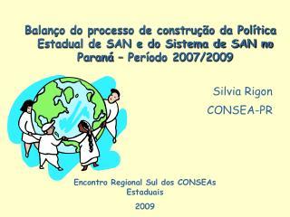 Encontro Regional Sul dos CONSEAs Estaduais 2009