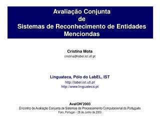 Avaliação Conjunta  de  Sistemas de Reconhecimento de Entidades Menciondas