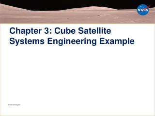 Chapter 3: Cube Satellite Systems Engineering Example