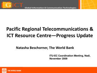 Pacific Regional Telecommunications & ICT Resource Centre—Progress Update