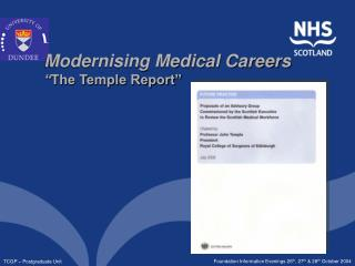 "Modernising Medical Careers "" The Temple Report"""