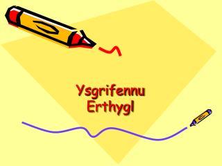 Ysgrifennu Erthygl
