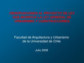 OBSERVACIONES AL PROYECTO DE LEY QUE MODIFICA LA LEY GENERAL DE URBANISMO Y CONSTRUCCIONES