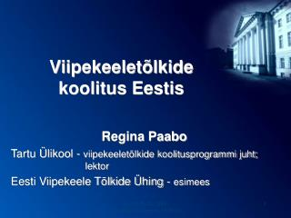 Viipekeeletõlkide  koolitus Eestis