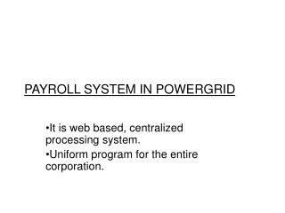 PAYROLL SYSTEM IN POWERGRID