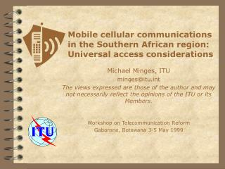 Mobile cellular communications in the Southern African region: Universal access considerations