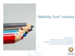 �Mobility Tool� sistema
