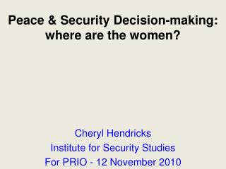 Peace & Security Decision-making: where are the women?