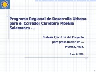 Programa Regional de Desarrollo Urbano para el Corredor Carretero Morelia Salamanca …