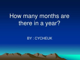 How many months are there in a year?