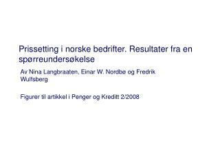 Prissetting i norske bedrifter. Resultater fra en spørreundersøkelse