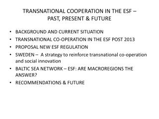 TRANSNATIONAL COOPERATION IN THE ESF –  PAST, PRESENT & FUTURE