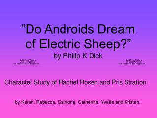 """Do Androids Dream of Electric Sheep?"" by Philip K Dick"