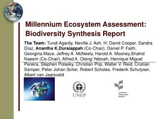 Millennium Ecosystem Assessment:   Biodiversity Synthesis Report