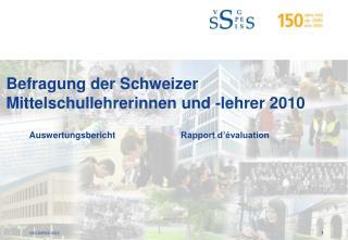Befragung der Schweizer Mittelschullehrerinnen und -lehrer 2010