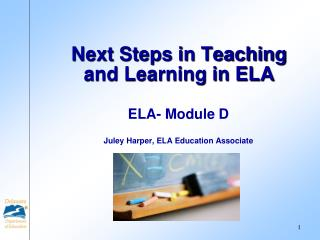 Next Steps in Teaching and Learning in ELA