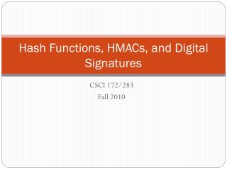 Hash Functions, HMACs, and Digital Signatures