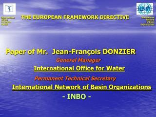THE EUROPEAN FRAMEWORK DIRECTIVE