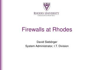Firewalls at Rhodes