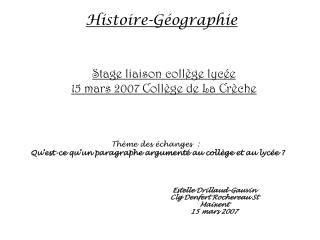 Stage liaison collège lycée 15 mars 2007 Collège de La Crèche