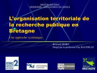 L'organisation territoriale de la recherche publique en Bretagne