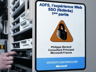 ADFS, l'expérience Web SSO (fédérée) 1 ère  partie
