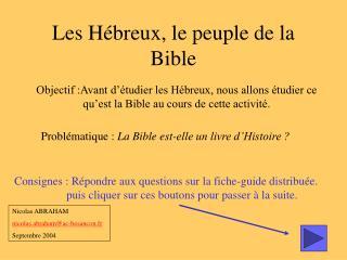 Les Hébreux, le peuple de la Bible