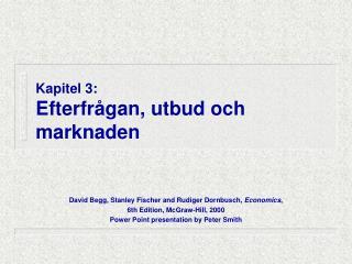 Kapitel 3: Efterfrågan, utbud och marknaden