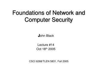 Foundations of Network and Computer Security