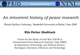 Nils Petter Gleditsch Centre for the Study of Civil War (CSCW at