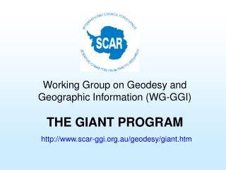 THE GIANT PROGRAM scar-ggi.au/geodesy/giant.htm
