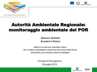 Autorit� Ambientale Regionale:  monitoraggio ambientale del  POR