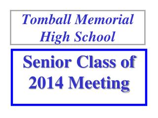 Tomball Memorial  High School