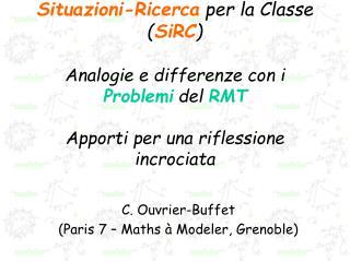 C. Ouvrier-Buffet  (Paris 7 – Maths à Modeler, Grenoble)