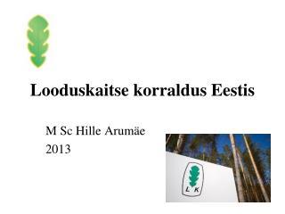 Looduskaitse korraldus Eestis
