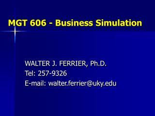 MGT 606 - Business Simulation