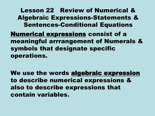 Lesson 22   Review of Numerical  Algebraic Expressions-Statements  Sentences-Conditional Equations