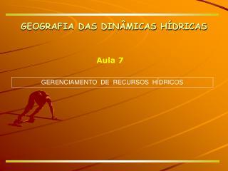 GERENCIAMENTO  DE  RECURSOS  H�DRICOS