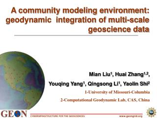 A community modeling environment: geodynamic  integration of multi-scale geoscience data
